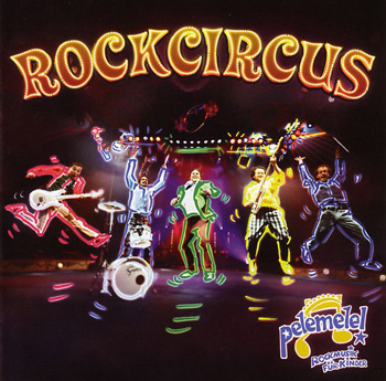 Pelemele ROCKCIRCUS